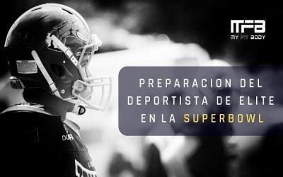 PREPARACIÓN DEL DEPORTISTA DE ELITE EN LA SUPERBOWL